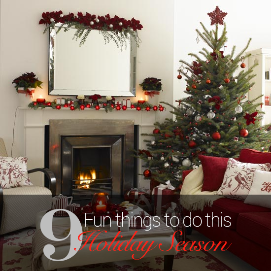 9 Fun Things to Do This Holiday Season